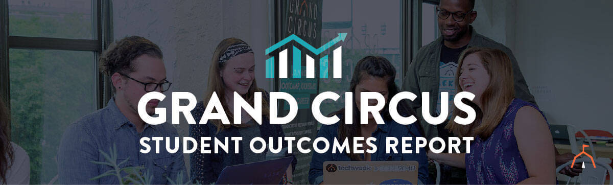 The Grand Circus Student Outcomes Report